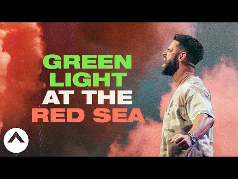 Green Light At The Red Sea  Pastor Steven Furtick  Elevation Church