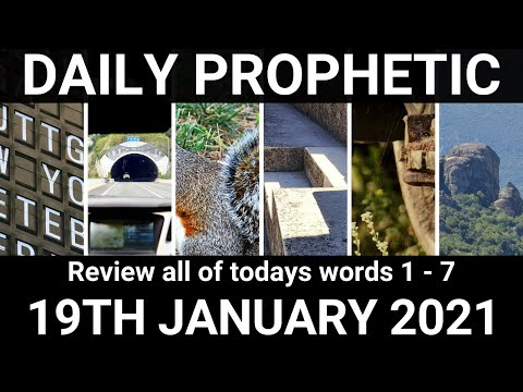 Daily Prophetic Word 19 January 2021 ALL