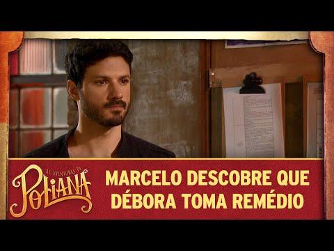 Marcelo descobre que Débora toma remédio | As Aventuras de Poliana