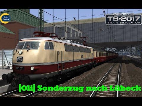 [Oli] Sonderzug nach Lübeck | vR E03 001 | Train Simulator 2017