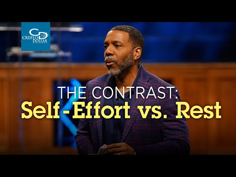 The Contrast: Self Effort vs Rest - Episode 2