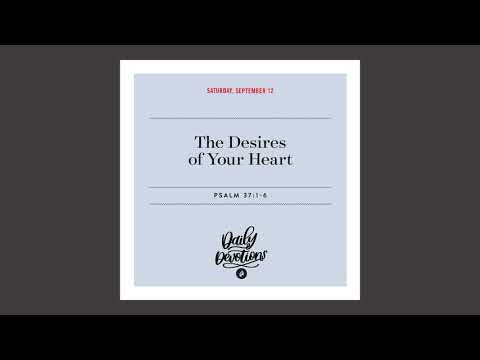 The Desires of Your Heart  Daily Devotional