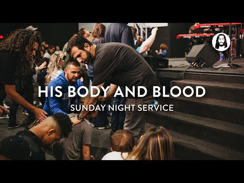 His Body and Blood  Michael Koulianos  Sunday Night Service
