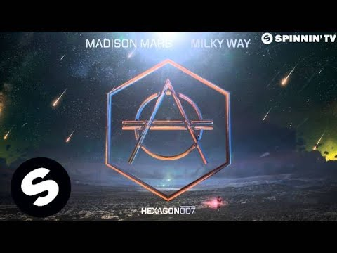 Madison Mars - Milky Way (OUT NOW) - UCpDJl2EmP7Oh90Vylx0dZtA