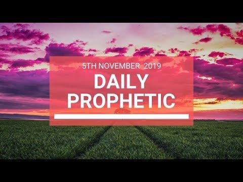 Daily Prophetic 5 November Word 7