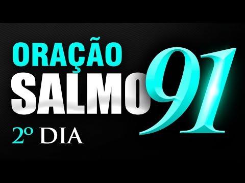 SALMO 91 ORAÇÃO FORTE - 2º DIA
