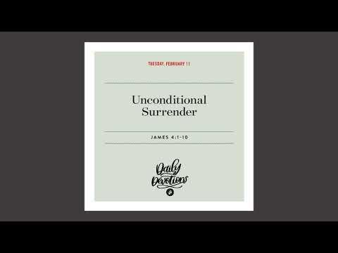 Unconditional Surrender - Daily Devotion
