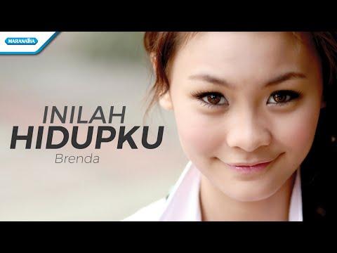 Inilah Hidupku - Brenda (with lyric)