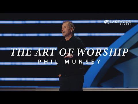The Art Of Worship  Phil Munsey