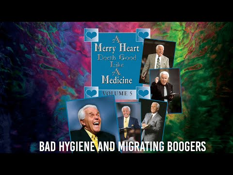 Merry Heart:  Bad Hygiene and Migrating Boogers  Jesse Duplantis