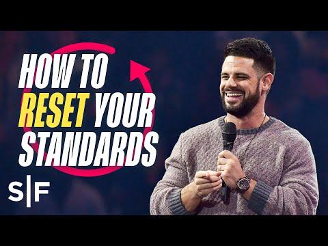 How to Reset Your Standards  Steven Furtick
