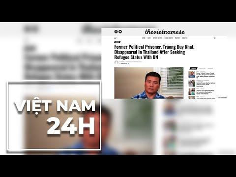 Việt Nam 24 Giờ 11/02/2019: HRW khẳng định Trương Duy Nhất bị 'bắt cóc'