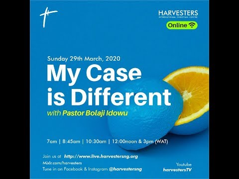 My Case is Different  Pastor Bolaji Idowu  Sun March 29th, 2020