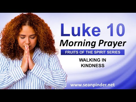 Walking in KINDNESS - Morning Prayer