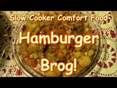 Slow Cooker Hamburger Brog