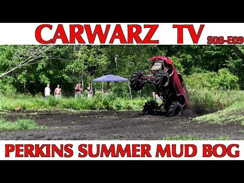 CARWARZ TV - S8E09 - Perkins Summer Mud Bog 2018 - Part 01