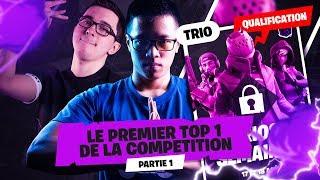 QUALIFICATION FORTNITE CHAMPION SERIES ► LE PREMIER TOP 1 DE LA COMPETITION EN TRIO ! - Partie 1