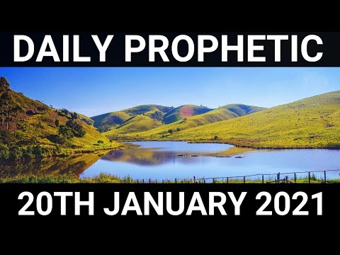 Daily Prophetic 20 January 2021 5 of 7