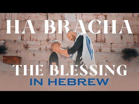 THE BLESSING in Hebrew! HA BRACHA (Official Music Video) Jerusalem, Israel  Joshua Aaron
