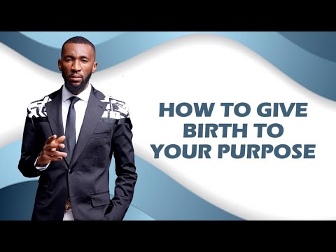 How to Give Birth to Your Purpose  You're Overdue  Prophet Passion Java