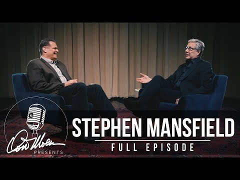 Don Moen Presents: Stephen Mansfield [Season 1 Episode 4]