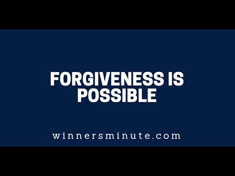 Forgiveness Is Possible  The Winner's Minute With Mac Hammond