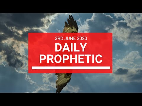 Daily Prophetic 3 June 2020 5 of 7