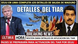 EEUU Bolton finalizara detalles para TIAR contra Maduro en Lima