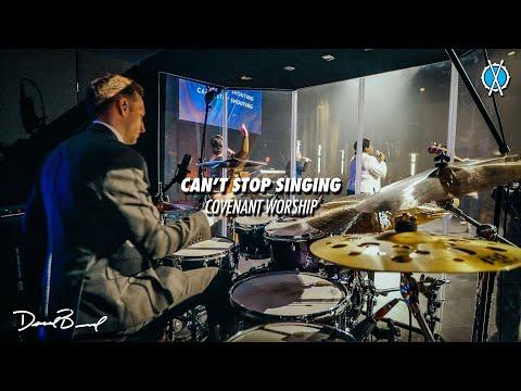 Can't Stop Singing Drum Cover // Covenant Worship // Daniel Bernard