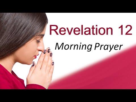 NO WEAPON WILL PROSPER - REVELATION 12 - MORNING PRAYER (video)