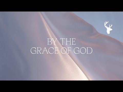 By the Grace of God (Official Lyric Video) - Bethel Music &  Brian Johnson  Peace