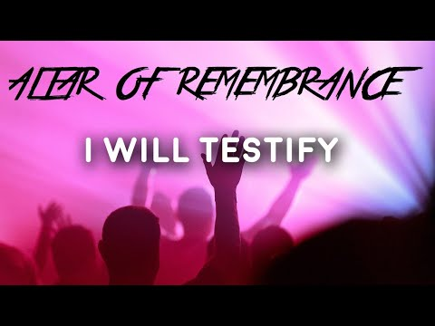 Altar of Remembrance - MY TESTIMONY WILL TREND!!! Episode 6