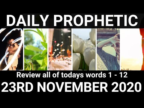 Daily Prophetic 23 November 2020 All Words