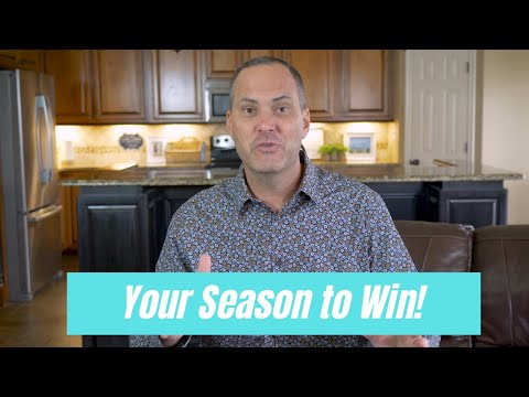 It's Your Season To Win!