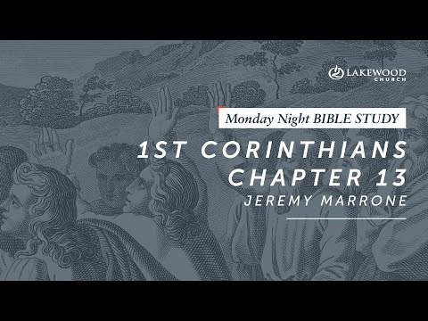 Love (1 Corinthians 13)  Jeremy Marrone (2019)