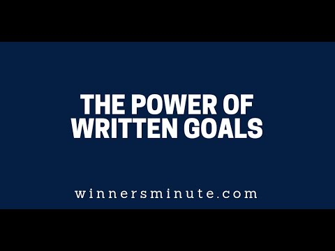 The Power of Written Goals  The Winner's Minute With Mac Hammond