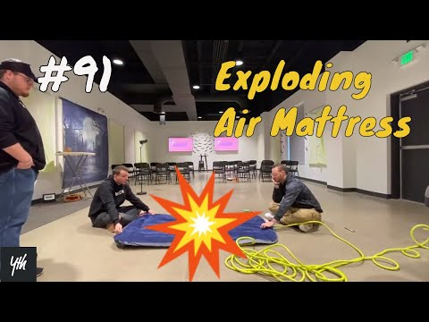 Episode 91 - Exploding Air Mattress
