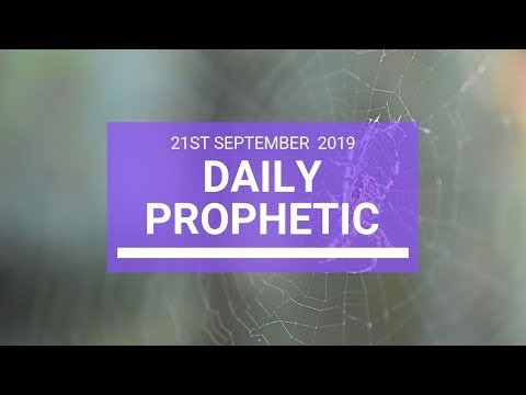 Daily Prophetic 21 September 2019   Word 3