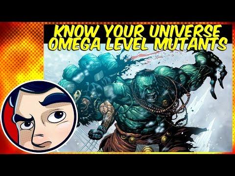 Omega Level Mutants - Know Your Universe | Comicstorian - UCmA-0j6DRVQWo4skl8Otkiw