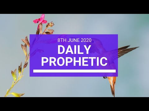Daily Prophetic 8 June 2020 2 of 7