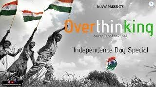Overthinking (aazadi abhi baki hai) - hirdesh.gaur86 , Devotional