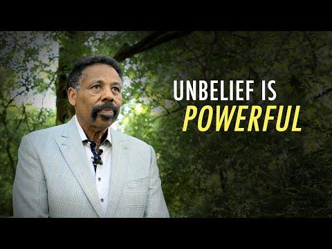 Faith is Powerful, but so is Unbelief
