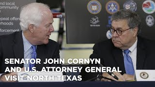 Senator John Cornyn and U.S. Attorney General visit North Texas to Project Safe Neighborhoods