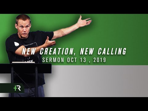 New Creation, New Calling