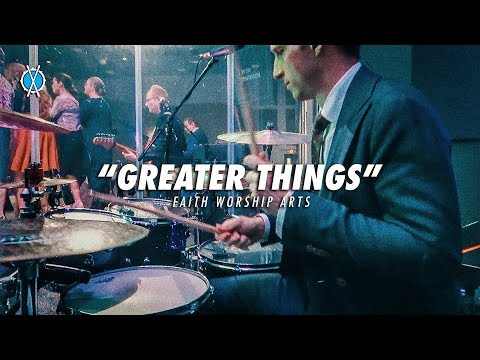 Greater Things Drum Cover // Faith Worship Arts // Daniel Bernard