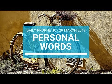 Personal Words 29 March 2019