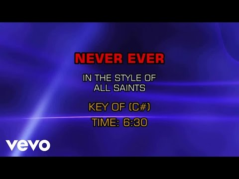 All Saints - Never Ever (Karaoke) - UCQHthJbbEt6osR39NsST13g