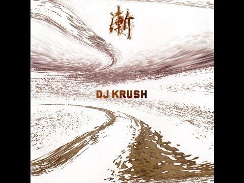 Dj Krush - Zen (full album) - UCwRSxv287Z5zBMuilM3OSag
