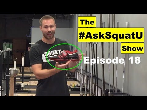 Should You Wear Weightlifting Shoes? |#AskSquatU Show Ep. 18| - UCyPYQTT20IgzVw92LDvtClw