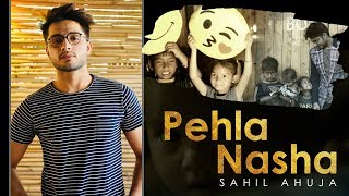 Pehla Nasha | Sahil Ahuja | Jo Jeeta Wohi Sikandar - sahilahujasoul , Carnatic